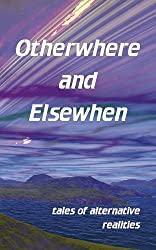 Otherwhere and Elsewhen