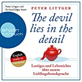 Lustiges und Lehrreiches über unsere Lieblingsfremdsprache: The devil lies in the detail 1