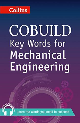 Key Words for Mechanical Engineering: B1+ (Collins COBUILD Key Words)