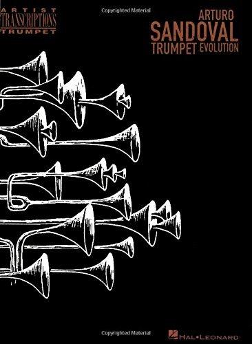 Arturo Sandoval - Trumpet Evolution Songbook (Artist Transcriptions. Trumpet) (English Edition)