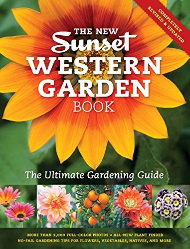 The New Sunset Western Garden Book: The Ultimate Gardening Guide (Sunset Western Garden Book (Cloth)) por Sunset Magazine