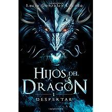 Hijos del dragon: Despertar: Volume 1