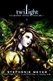 Twilight. La graphic novel: 1