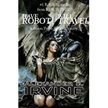 Have Robot, Will Travel (Isaac Asimov's Robot Mystery)