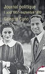 Journal politique (01) de Galeazzo CIANO