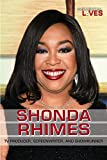Shonda Rhimes: TV Producer, Screenwriter, and Showrunner