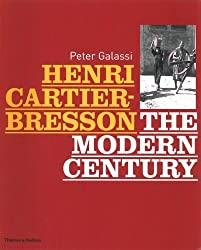 Henri Cartier-Bresson: The Modern Century by Peter Galassi (2010-04-12)
