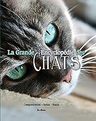 La grande encyclopédie des chats par Editions De Borée