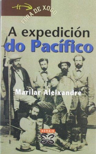 A expedición do Pacífico (Infantil E Xuvenil - Fóra De Xogo) por Marilar Aleixandre