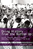 Image de Doing History from the Bottom Up: On E.P. Thompson, Howard Zinn, and Rebuilding the Labor