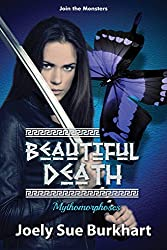 Beautiful Death (Mythomorphoses Book 1)