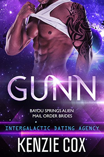 gunn-intergalactic-dating-agency-bayou-springs-alien-mail-order-brides-book-2