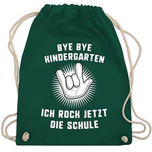 Einschulung und Schulanfang - Bye Bye Kindergarten Ich rock jetzt die Schule Hand - Unisize - Dunkelgrün - WM110 - Turnbeutel & Gym Bag - Klassische Print-rock
