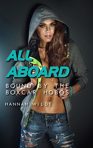 all-aboard-bound-by-the-boxcar-hobos-english-edition