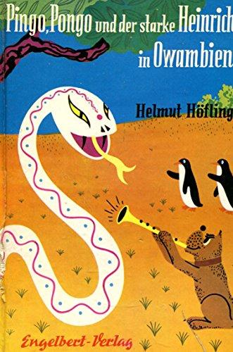 Pingo, Pongo und der starke Heinrich beim Maharadscha von Inapur