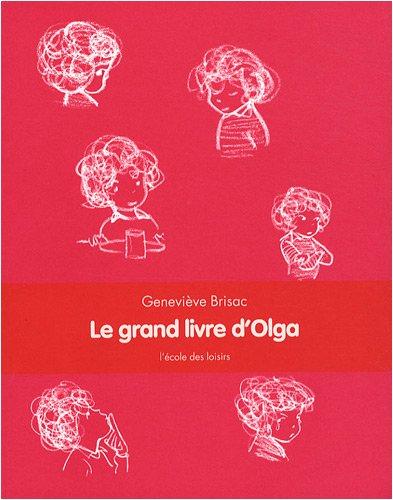 Le grand livre d'Olga par Geneviève Brisac