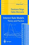 Interest Rate Models: Theory and Practice