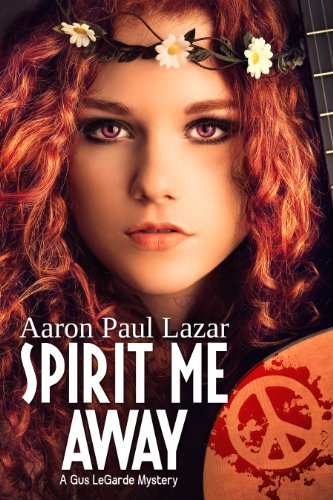 spirit-me-away-a-gus-legarde-mystery-legarde-mysteries-book-8-english-edition