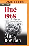 Hue 1968: A Turning Point of the American War in...