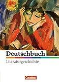 Deutschbuch Gymnasium - Literaturgeschichte - zu allen Ausgaben: 5.-10. Schuljahr - Schülerbuch