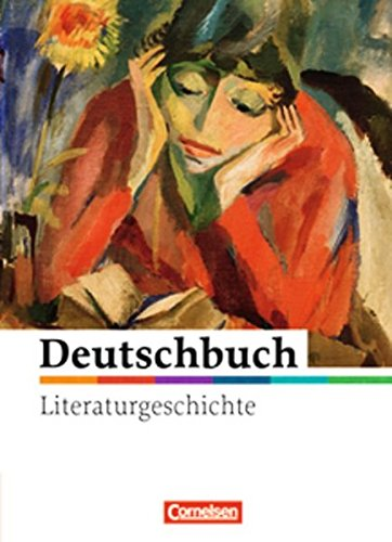 Deutschbuch Gymnasium - Literaturgeschichte - zu allen Ausgaben: Deutschbuch literaturgeschichte. Per le Scuole superiori