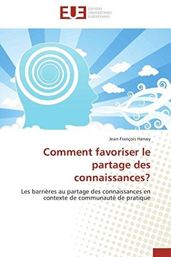Comment favoriser le partage des connaissances?