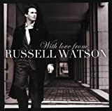 With Love from Russell Watson [Import allemand]