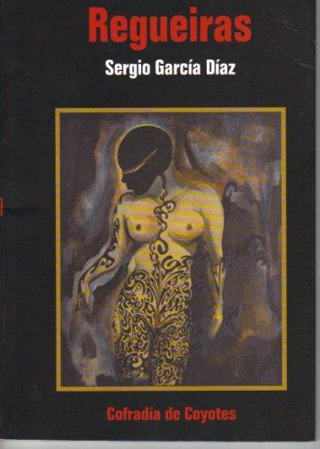Regueiras (Coyote blanco) por Sergio García Díaz