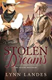 Stolen Dreams (The Rivers Brothers Book 2) by Lynn Landes