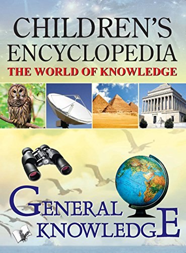 CHILDREN'S ENCYCLOPEDIA - GENERAL KNOWLEDGE (English Edition)