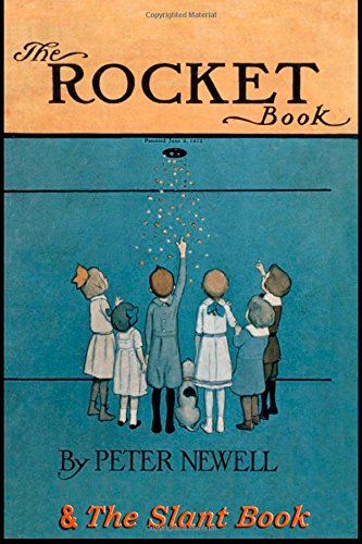 The Rocket Book & The Slant Book: Two classic books in rhyme for children