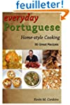 Everyday Portuguese Home-style Cookin...