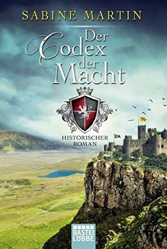 Martin, Sabine: Der Codex der Macht