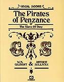 The Pirates Of Penzance (Vocal Score/Piano)
