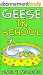 Kids Book: Geese in School (Kids Pict...