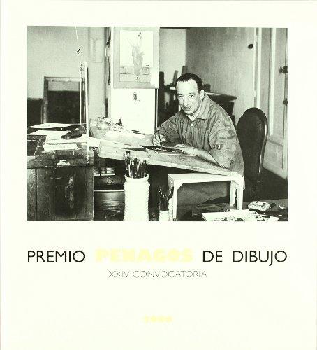 Premio Penagos de Dibujo: XXIV convocatoria por Aa.Vv.