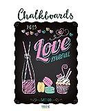 Chalkboards 2019: Großer Typo-Art Kunstkalender mit 12 humorvollen Menütafeln. Vintage Wandkalender für Café-Haus Atmosphäre. 45,5x55cm