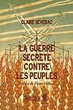La guerre secrète contre les peuples