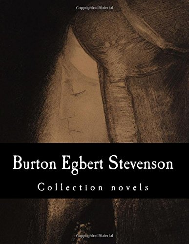 Burton Egbert Stevenson, Collection novels Burton White Collection