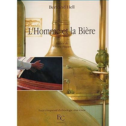 L'Homme et la bière : Essai comparatif d'ethnologie alsacienne - Préface de Viviana Pâques