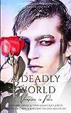 A Deadly World: Vampires in Paris: Volume 1