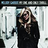 My one and only thrill | Gardot, Melody. Chanteur