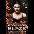 Blaze (The Dark in You Book 2)