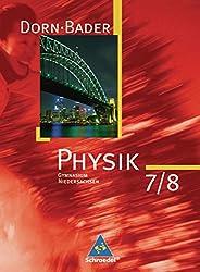 Dorn / Bader Physik SI - Ausgabe 2007 für Niedersachsen: Schülerband 7 / 8