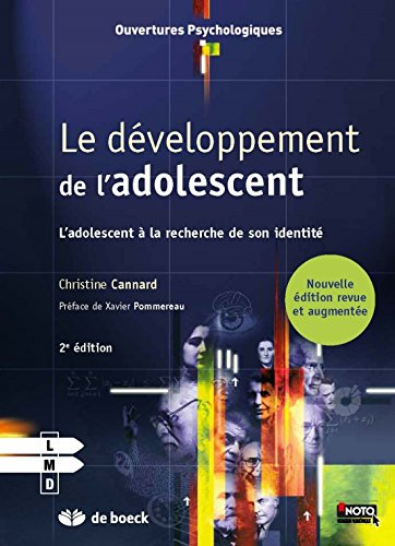 Le developpement de l'adolescent par Christine Cannard