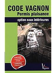 Code Vagnon permis plaisance Option eaux interieures