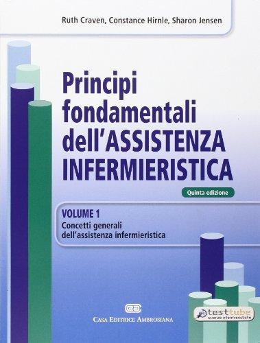 Principi fondamentali dell'assistenza infermieristica (2 Volumi)