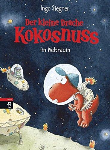 Preisvergleich Produktbild Der kleine Drache Kokosnuss im Weltraum  (Die Abenteuer des kleinen Drachen Kokosnuss, Band 18)