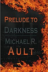 Prelude to Darkness: World in Darkness Book 1 (English Edition)