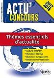 Thèmes Essentiels d'Actualité Concours 2017-2018